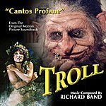 Ric-Hard Troll: Cantos Profane - From The Original Motion Picture Soundtrack