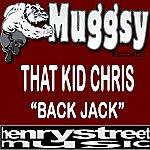 That Kid Chris Back Jack