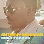 Anthony Hamilton Back To Love (Deluxe Version)