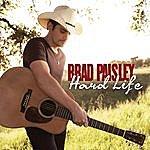 Brad Paisley Hard Life