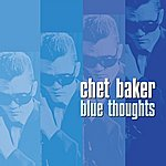 Chet Baker Blue Thoughts