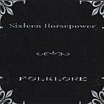 16 Horsepower Folklore