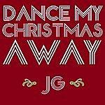 JG Dance My Christmas Away