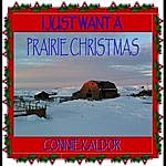 Connie Kaldor I Just Want A Prairie Christmas