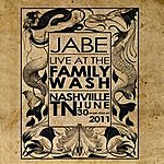 Jabe Live At The Family Wash