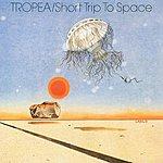 John Tropea Tropea/Short Trip To Space