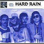 Hard Rain I'm Not Really Sure