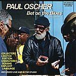Paul Oscher Bet On The Blues (Limited Edition)