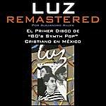 Luz Luz (Remastered)