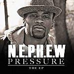 Nephew Pressure