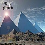 Myth Premonitions