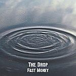 Drop Fast Money - Single