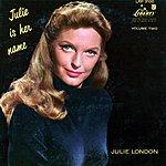 Julie London Julie Is Her Name Volume 2