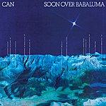 Can Soon Over Babaluma (2005 - Remaster)