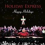 Holiday Express Happy Holidays