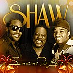 Shaw Someone To Love - Single