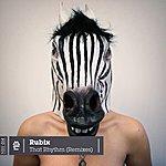 Rubix That Rhythm (Remixes)