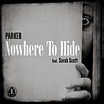 Parker Nowhere To Hide