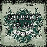 Cover Art: Money Is The Motive