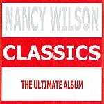 Nancy Wilson Classics - Nancy Wilson