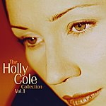 Holly Cole The Holly Cole Collection Vol. 1