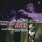 Mr. Acker Bilk & His Paramount Jazz Band The Pye Jazz Anthology