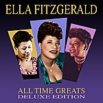 Ella Fitzgerald All Time Greats - Deluxe Edition