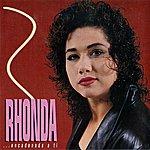 Rhonda Encadenada A Ti