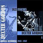 Dexter Gordon Jazz Figures / Dexter Gordon, Volume 1 (1943-1947)