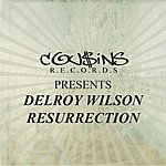 Delroy Wilson Cousins Records Presents Delroy Wilson Resurrection