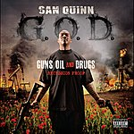 San Quinn G.O.D. - Guns Oil And Drugs - Recession Proof