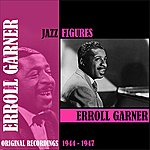 Erroll Garner Jazz Figures / Erroll Garner (1944-1947)