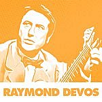 Raymond Devos J'en Ris, J'en Pleure