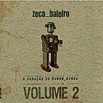 Zeca Baleiro O Coração Do Homem-Bomba Vol. 2