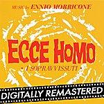 Ennio Morricone Ecce Homo (I Sopravvissuti - Behold A Man)