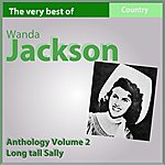 Wanda Jackson The Very Best Of Wanda Jackson: Long Tall Sally (Anthology, Vol. 2)