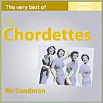 The Chordettes The Very Best Of The Chordettes: Mr. Sandman (26 Songs Made In Usa)