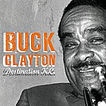 Buck Clayton Destination K.C.