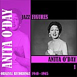 Anita O'Day Jazz Figures / Anita O'day, Volume 1 (1940-1945)