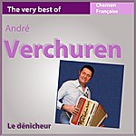 André Verchuren The Very Best Of Verchuren: Le Dénicheur (French Accordion)