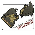 LittleHorse Made From The Stars - Single