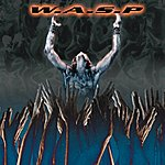 W.A.S.P. The Neon God - Part 2 - The Demise