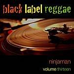 Ninjaman Black Label Reggae-Ninjaman-Vol. 13