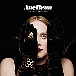 Ane Brun It All Starts With One (Deluxe Version)