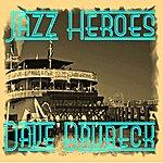 Dave Brubeck Jazz Heroes - Dave Brubeck
