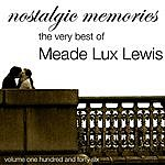 Meade 'Lux' Lewis Nostalgic Memories-The Very Best Of Meade Lux Lewis-Vol. 146