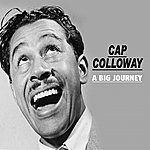 Cab Calloway A Very Long Journey