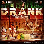 J-Dub Drank - Single