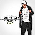 Darren Tate Put Ya Finger In It - Single
