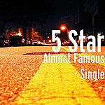 5 Star Almost Famous - Single
